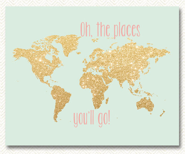 Oh the places you'll go, nursery print